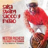 Nestor Pacheco - Te Voy a Cortar las Patas