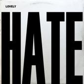Lovely - Hate