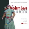 Raoul-Gabriel Urma, Mario Fusco & Alan Mycroft - Modern Java in Action: Lambdas, Streams, Functional and Reactive Programming (Unabridged)  artwork