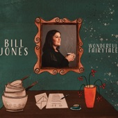 Bill Jones - Wonderful Fairytale