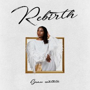Grace Matata - Rebirth - EP