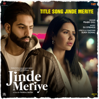 Download Mp3 Prabh Gill & DJ Strings - Jinde Meriye (From