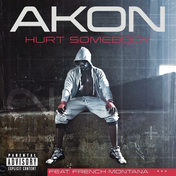 Hurt Somebody (feat. French Montana) - Single