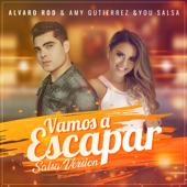 Vamos a Escapar (Salsa Version) - Alvaro Rodríguez & Amy Gutierrez