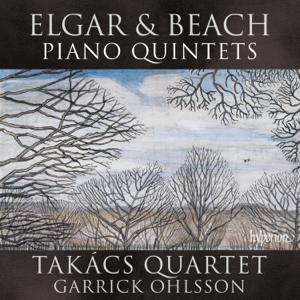 Takács Quartet & Garrick Ohlsson - Elgar & Beach: Piano Quintets