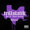 TrillStatik (Deluxe Version)