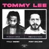 Tommy Lee feat Post Malone Single