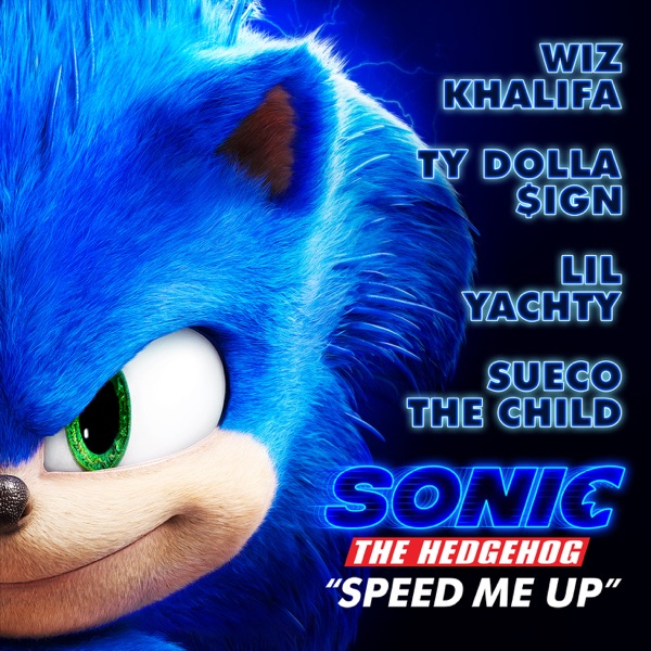 "Speed Me Up (From ""Sonic the Hedgehog"") - Single"