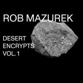 Rob Mazurek - Encrypt II