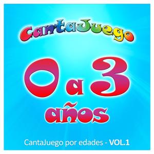 CantaJuego - 0 a 3 Años, Vol. 1