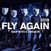 FLY AGAIN 2019 - MAN WITH A MISSION Cover Art