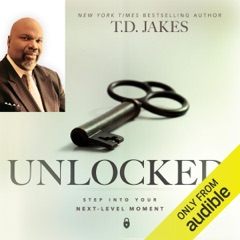 Unlocked: Step into Your Next-Level Moment (Unabridged)