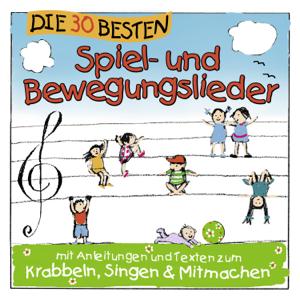 Simone Sommerland, Karsten Glück & Die Kita-Frösche - Die 30 besten Spiel- und Bewegungslieder