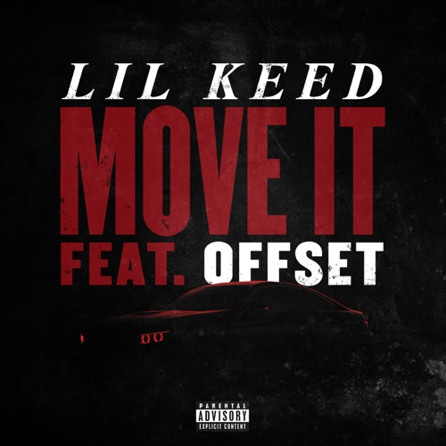 Lil Keed - Move It (feat. Offset) - Single