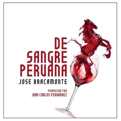 Sangre Peruana - José Bracamonte