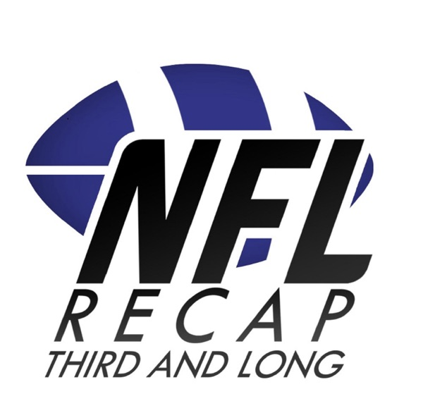 NFL Recap: 3rd and Long