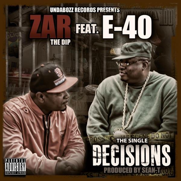 Decisions (feat. E-40) - Single