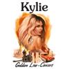 Kylie Minogue - Golden (Live) artwork