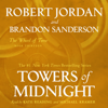 Robert Jordan & Brandon Sanderson - Towers of Midnight  artwork