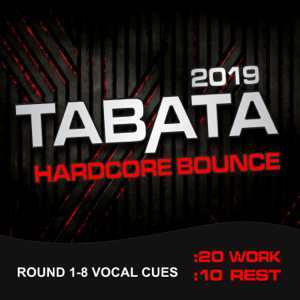 MickeyMar - 2019 Tabata Hardcore Bounce (20 / 10 Interval Workout, Round 1-8 Vocal Cues)