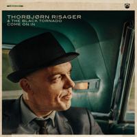 Thorbjørn Risager & The Black Tornado - Come on In artwork
