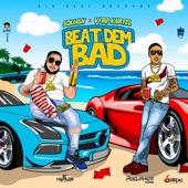 Squash - Beat Dem Bad (Radio Edit)