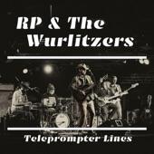 RP & the Wurlitzers - Walking Through the Hills
