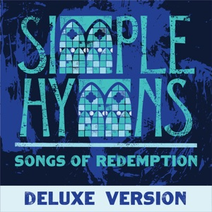 Simple Hymns - Amazing Grace (My Chains Are Gone) [feat. Pat Barrett]
