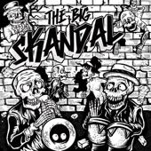 The Big Skandal - The Spy Who Skanked Me