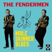 The Fendermen - Mule Skinner Blues