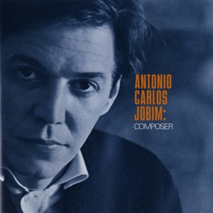 Antônio Carlos Jobim - Estrada Do Sol (Road To the Sun) (Album Version)