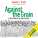 James C. Scott - Against the Grain: A Deep History of the Earliest States (Unabridged)