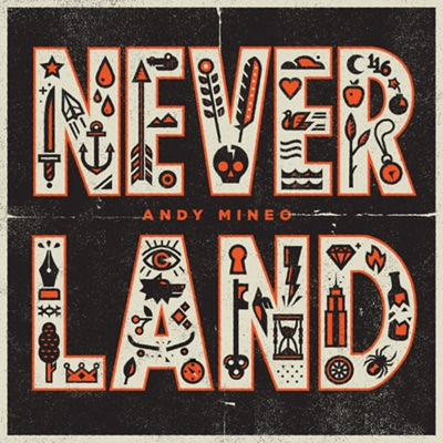 Never Land - Andy Mineo