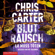 Chris Carter - Blutrausch - Er muss töten: Hunter und Garcia Thriller 9