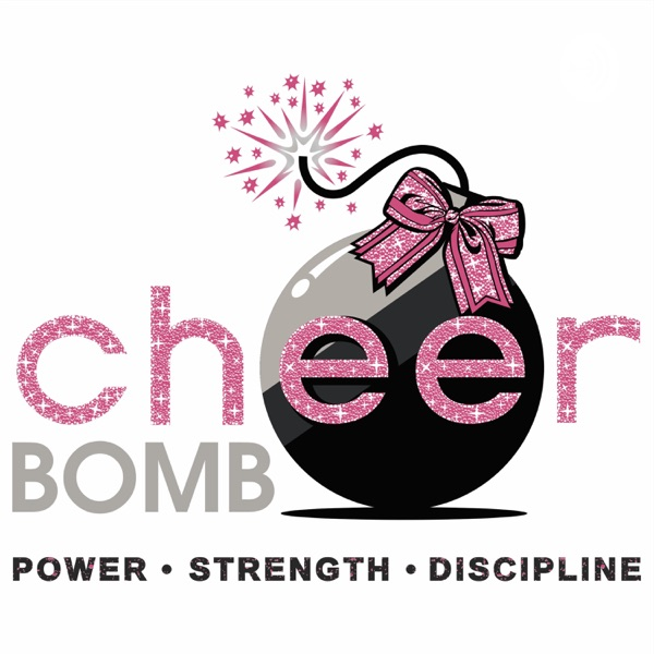 The CheerBomb Podcast