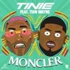 Moncler feat Tion Wayne Single