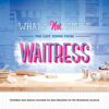 Sara Bareilles - What's Not Inside: The Lost Songs from Waitress (Outtakes and Demos Recorded for the Broadway Musical)  artwork