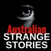Australian STRANGE STORIES - TRUE stories from REAL people
