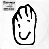 Blaenavon - The Song's Never Gonna Be the Same