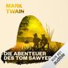 Mark Twain - Die Abenteuer des Tom Sawyer  artwork