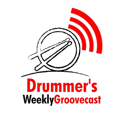 Drummer's Weekly Groovecast
