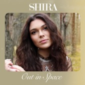 Shira - Out in Space