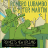 Romero Lubambo & Peter Martin - Rio Meets New Orleans: Live from Tokyo  artwork