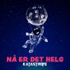 Katastrofe - Nå Er Det Helg artwork
