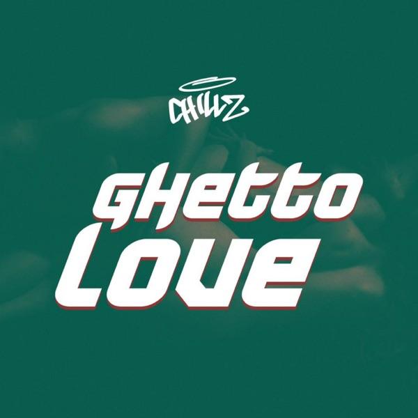 Ghetto Love - Single