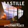 Another Place - Bastille & Alessia Cara