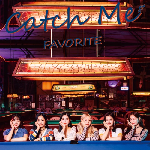 FAVORITE – Catch Me (Type B) – Single