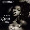 Natalie Cole - Unforgettable (Duet with Nat King Cole)