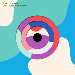 Various Artists - John Digweed: Last Night at Output