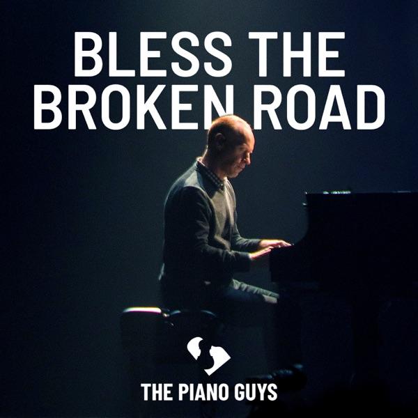 Bless the Broken Road - Single